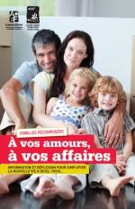 À vos amours, À vos affaires + Familles recomposées. À vos amours, à vos affaires